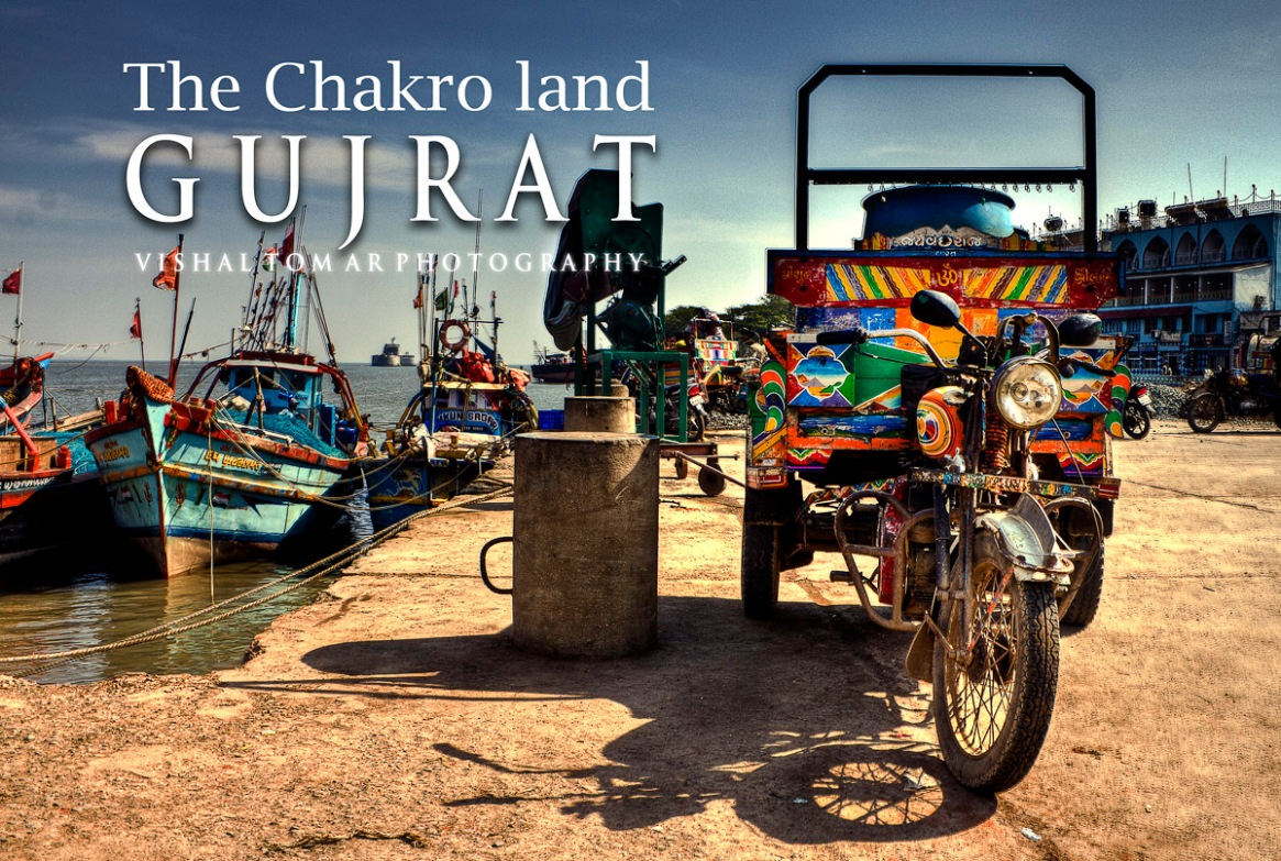 The Chakro land – GUJRAT.